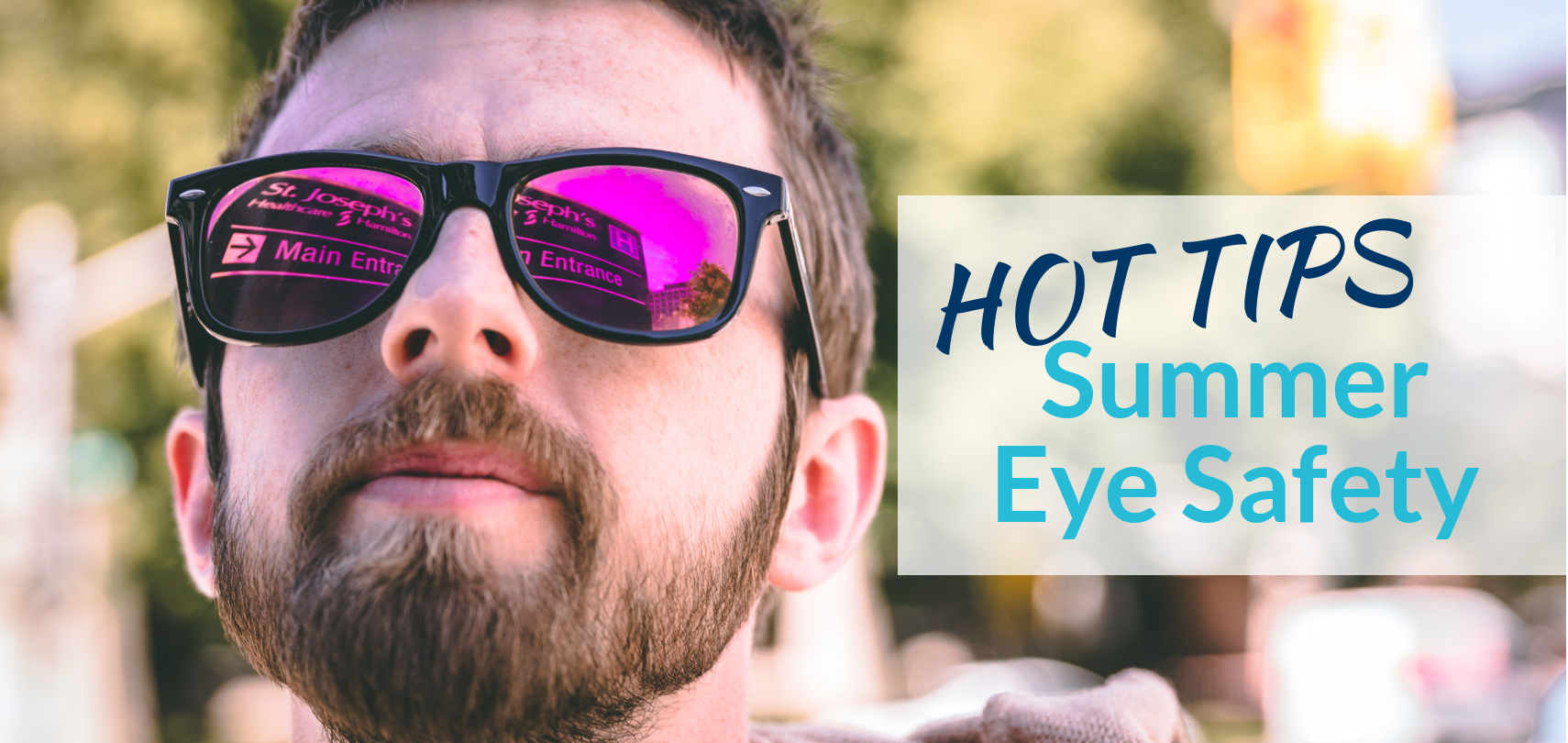 a89c9843f25 Hot Tips for Summer Eye Safety